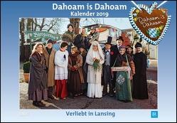 Dahoam is Dahoam 2019 – Broschürenkalender – Wandkalender – mit Jahresplaner – Format 42 x 29 cm von DUMONT Kalenderverlag