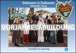 Dahoam is Dahoam 2020 – Broschürenkalender – Wandkalender – mit Jahresplaner – Format 42 x 29 cm von DUMONT Kalenderverlag
