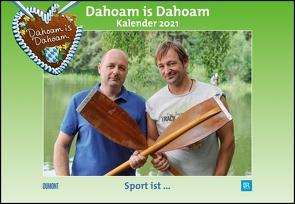 Dahoam is Dahoam 2021 – Broschürenkalender – Wandkalender – mit Jahresplaner – Format 42 x 29 cm