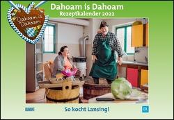 Dahoam is Dahoam 2022 – Broschürenkalender – Wandkalender – mit Jahresplaner – Format 42 x 29 cm