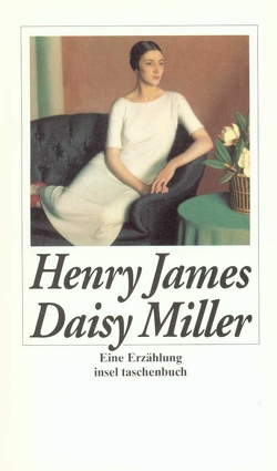 Daisy Miller von James,  Henry, Röckelein,  Gottfried
