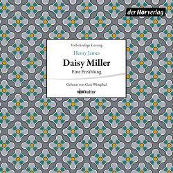 Daisy Miller von James,  Henry, Westphal,  Gert