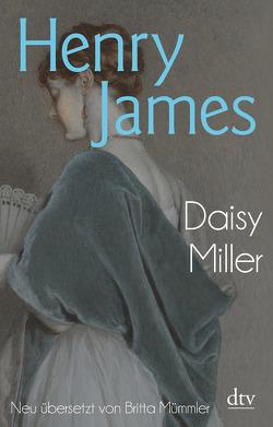 Daisy Miller von James,  Henry, Mümmler,  Britta