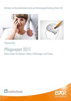 DAK Pflegereport 2017 von Klie,  Thomas, Storm,  Andreas