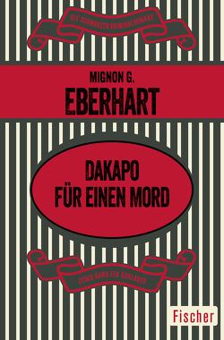 Dakapo für einen Mord von Eberhart,  Mignon G., Walter,  Renate von