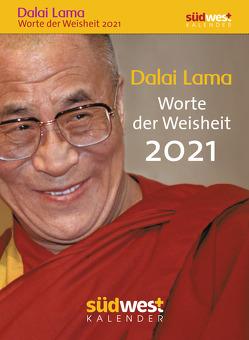 Dalai Lama – Worte der Weisheit 2021 Tagesabreißkalender von Liebl,  Elisabeth