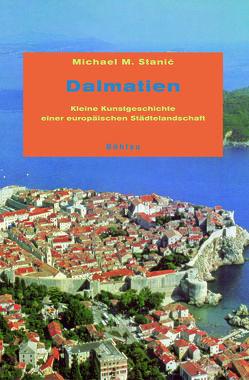 Dalmatien von Stanic,  Michael M