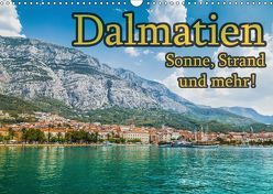 Dalmatien – Sonne, Strand und mehr (Wandkalender 2019 DIN A3 quer) von Sobottka,  Joerg