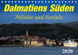 Dalmatiens Süden, Peljesac und Korcula (Tischkalender 2020 DIN A5 quer) von Braun,  Werner