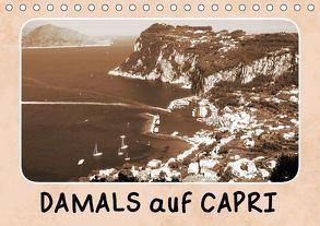 Damals auf Capri (Tischkalender 2018 DIN A5 quer) von Schilling und Michael Wlotzka,  Linda