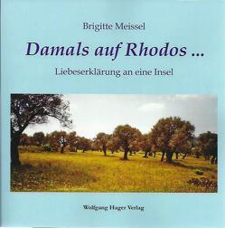 Damals auf Rhodos … von Meissel,  Brigitte