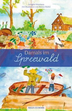 Damals im Spreewald von Wiethaus,  Irmgard