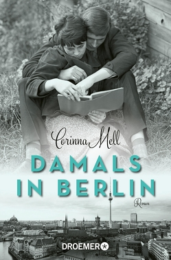 Damals in Berlin von Mell,  Corinna