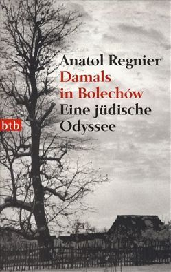 Damals in Bolechów von Regnier,  Anatol