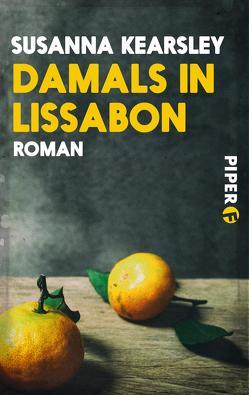 Damals in Lissabon von Hauser,  Sonja, Kearsley,  Susanna