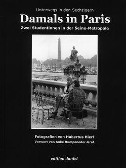Damals in Paris von Hierl,  Hubertus, Humpeneder-Graf,  Anke