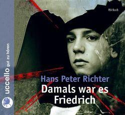 Damals war es Friedrich von Degen,  Michael, Richter,  Hans P