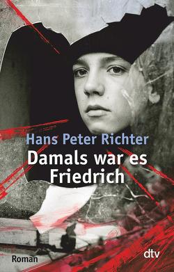Damals war es Friedrich von Richter,  Hans Peter