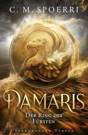 Damaris (Band 2): Der Ring des Fürsten von Spoerri,  C.M.