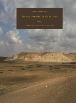 Damaszener Forschungen Bd. 18. The Late Neolithic Site of Shir / Syria von Bartl,  Karin