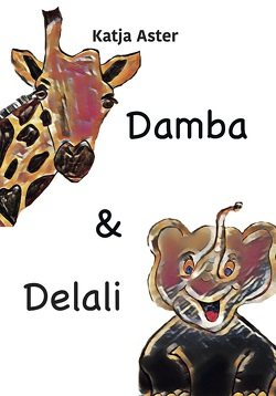 Damba & Delali von Aster,  Katja