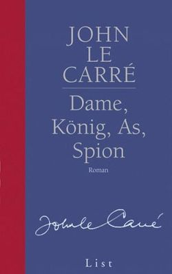 Dame, König, As, Spion von le Carré,  John