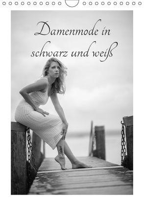 Damenmode in schwarz und weißCH-Version (Wandkalender 2018 DIN A4 hoch) von Kaiser,  Ralf