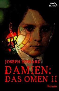 DAMIEN – Das Omen II von Howard,  Joseph