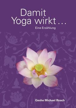 Damit Yoga wirkt