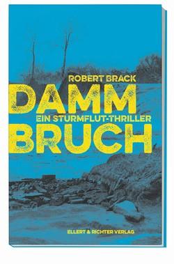 Dammbruch von Brack,  Robert
