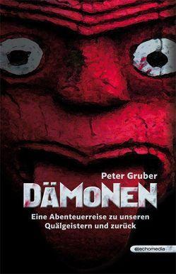Dämonen von Gruber,  Peter