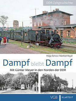 Dampf bleibt Dampf 2 von Meyer,  Manfred, Scholz,  Helge