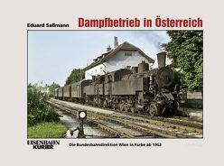 Dampfbetrieb in Österreich von Saßmann,  Eduard