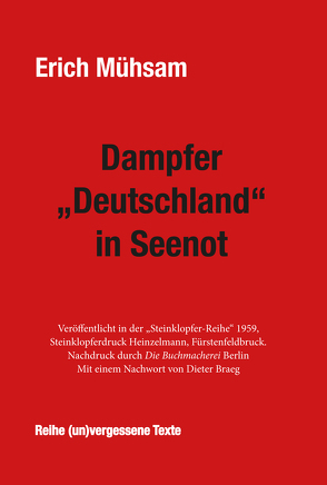 """Dampfer """"Deutschland"""" in Seenot von Mühsam,  Erich"""