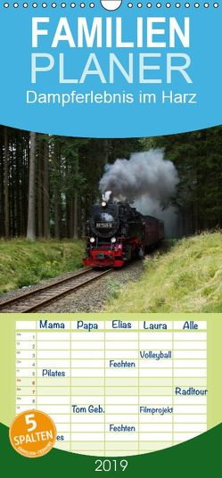 Dampferlebnis im Harz – Familienplaner hoch (Wandkalender 2019 , 21 cm x 45 cm, hoch) von Maurer,  Marion
