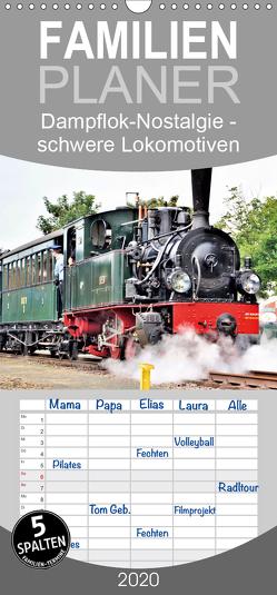 Dampflok-Nostalgie – schwere Lokomotiven – Familienplaner hoch (Wandkalender 2020 , 21 cm x 45 cm, hoch) von Klünder,  Günther