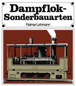 Dampflok-Sonderbauarten von Lehmann