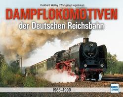 Dampflokomotiven der Deutschen Reichsbahn 1970-1988 von Fiegenbaum,  Wolfgang, Wollny,  Burkhard
