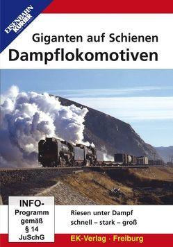 Dampflokomotiven – Giganten auf Schienen