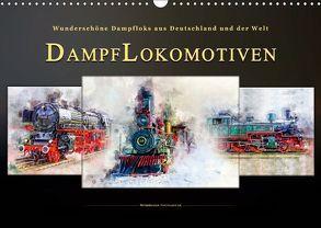 Dampflokomotiven – wunderschöne Dampfloks aus Deutschland und der Welt (Wandkalender 2019 DIN A3 quer) von Roder,  Peter