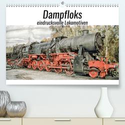 Dampfloks – eindrucksvolle Lokomotiven (Premium, hochwertiger DIN A2 Wandkalender 2021, Kunstdruck in Hochglanz) von Brunner-Klaus,  Liselotte