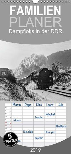 Dampfloks in der DDR – Familienplaner hoch (Wandkalender 2019 , 21 cm x 45 cm, hoch) von M.Dietsch