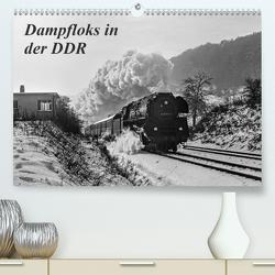 Dampfloks in der DDR (Premium, hochwertiger DIN A2 Wandkalender 2021, Kunstdruck in Hochglanz) von M.Dietsch