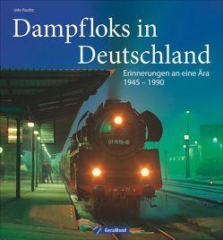 Dampfloks in Deutschland von Paulitz,  Udo