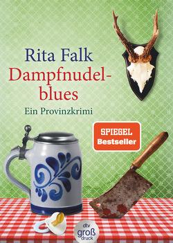 Dampfnudelblues von Falk,  Rita