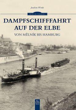 Dampfschifffahrt auf der Elbe von Winde,  Joachim