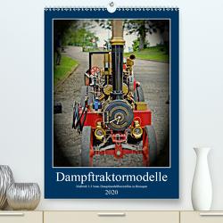 Dampftraktormodelle Maßstab 1:3 beim Dampfmodellbautreffen in Bisingen (Premium, hochwertiger DIN A2 Wandkalender 2020, Kunstdruck in Hochglanz) von Günther,  Geiger