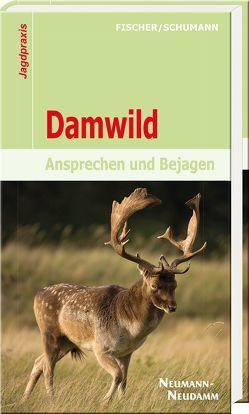 Damwild von Fischer,  Manfred, Schumann,  Hans-Georg