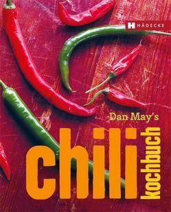 Dan May's Chili Kochbuch von May,  Dan