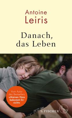 Danach, das Leben von Heinemann,  Doris, Leiris,  Antoine